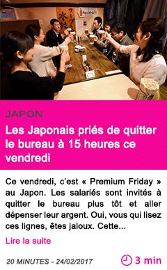 Societe les japonais pries de quitter le bureau a 15 heures ce vendredi