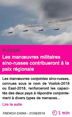 Societe les man uvres militaires sino russes contribueront a la paix regionale