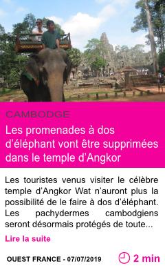 Societe les promenades a dos d elephant vont etre supprimees dans le temple d angkor page001