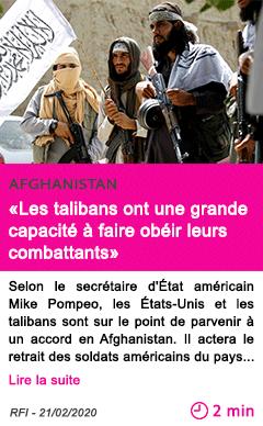 Societe les talibans ont une grande capacite a faire obeir leurs combattants