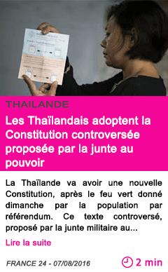 Societe les thailandais adoptent la constitution controversee proposee par la junte au pouvoir