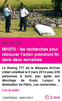 Societe malaisie mh370 les recherches pour retrouver l avion prendront fin dans deux semaines
