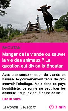 Societe manger de la viande ou sauver la vie des animaux la question qui divise le bhoutan 1