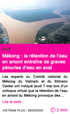 Societe mekong la retention de l eau en amont entraine de graves penuries d eau en aval