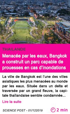 Societe menacee par les eaux bangkok a construit un parc capable de prouesses en cas d inondations
