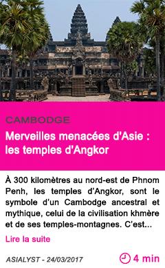 Societe merveilles menacees d asie les temples d angkor