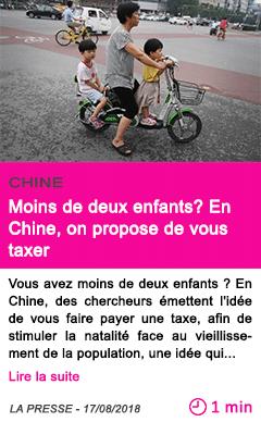 Societe moins de deux enfants en chine on propose de vous taxer