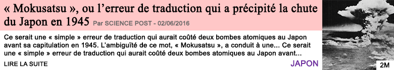 Societe mokusatsu ou l erreur de traduction qui a precipite la chute du japon en 1945