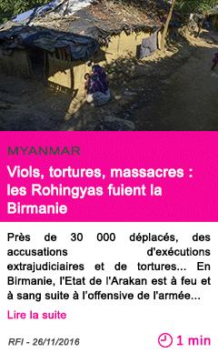 Societe myanmar viols tortures massacres les rohingyas fuient la birmanie