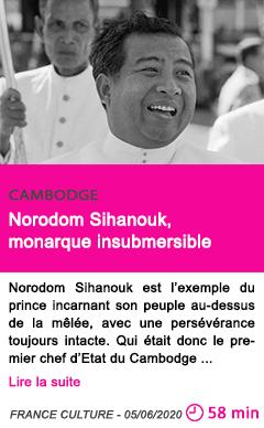 Societe norodom sihanouk monarque insubmersible