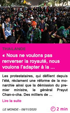 Societe nous ne voulons pas renverser la royaute nous voulons l adapter a la socie te des milliers de personnes manifestent en thai lande