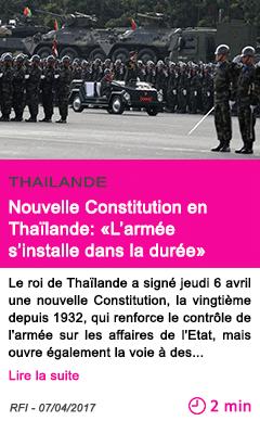Societe nouvelle constitution en thailande l armee s installe dans la duree