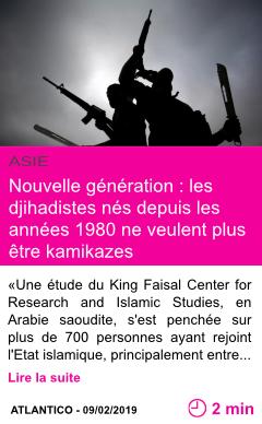 Societe nouvelle generation les djihadistes nes depuis les annees 1980 ne veulent plus etre kamikazes page001