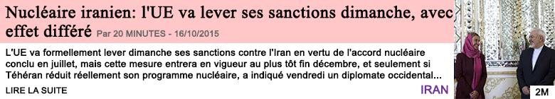 Societe nucleaire iranien l ue va lever ses sanctions dimanche avec effet differe