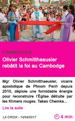 Societe olivier schmitthaeusler rebatit la foi au cambodge