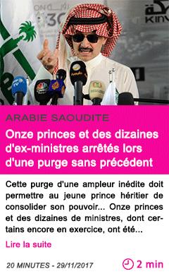 Societe onze princes et des dizaines d ex ministres arretes lors d une purge sans precedent