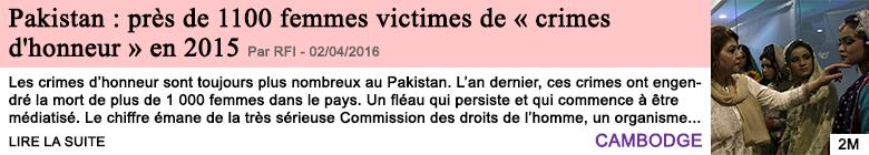 Societe pakistan pres de 1100 femmes victimes de crimes d honneur en 2015