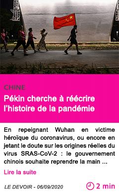 Societe pekin cherche a reecrire l histoire de la pandemie