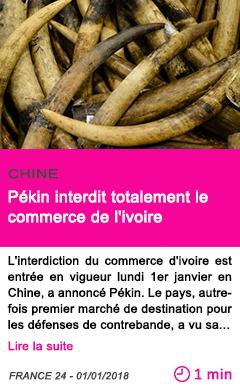 Societe pekin interdit totalement le commerce de l ivoire