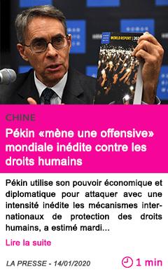 Societe pekin mene une offensive mondiale inedite contre les droits humains 1