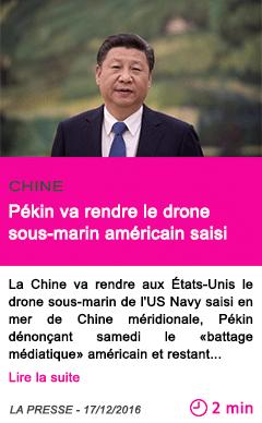 Societe pekin va rendre le drone sous marin americain saisi