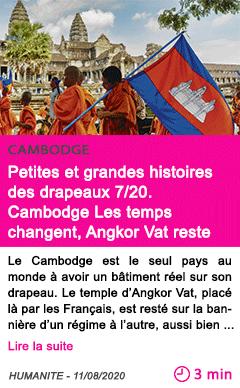 Societe petites et grandes histoires des drapeaux 720 cambodge les temps changent angkor vat reste