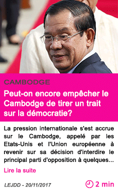 Societe peut on encore empecher le cambodge de tirer un trait sur la democratie