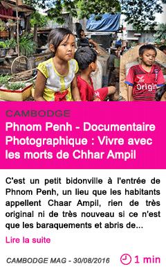 Societe phnom penh documentaire photographique vivre avec les morts de chhar ampil
