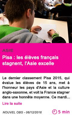 Societe pisa les eleves francais stagnent l asie excelle