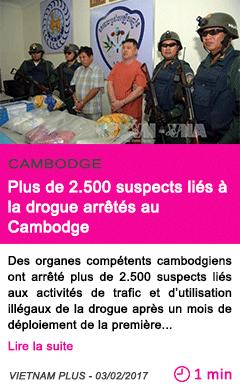 Societe Plus de 2.500 suspects liés à la drogue arrêtés au Cambodge