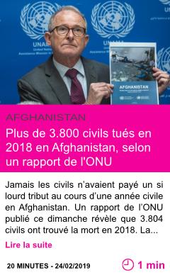 Societe plus de 3 800 civils tues en 2018 en afghanistan selon un rapport de l onu page001