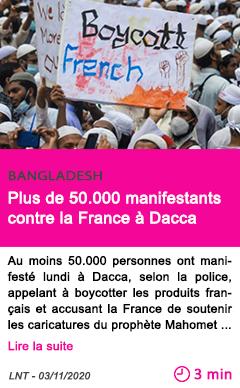 Societe plus de 50 000 manifestants contre la france a dacca