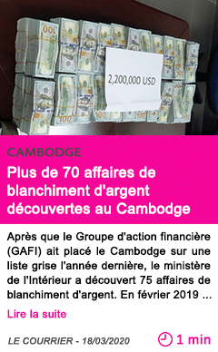Societe plus de 70 affaires de blanchiment d argent decouvertes au cambodge
