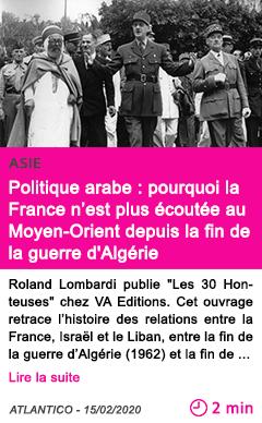Societe politique arabe pourquoi la france n est plus ecoutee au moyen orient depuis la fin de la guerre d algerie