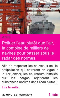 Societe polluer l eau plutot que l air la combine de milliers de navires pour passer sous le radar des normes environnementales page001