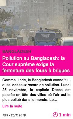 Societe pollution au bangladesh la cour supreme exige la fermeture des fours a briques