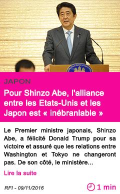 Societe pour shinzo abe l alliance entre les etats unis et les japon est inebranlable