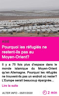 Societe pourquoi les refugies ne restent ils pas au moyen orient