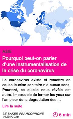 Societe pourquoi peut on parler d une instrumentalisation de la crise du coronavirus