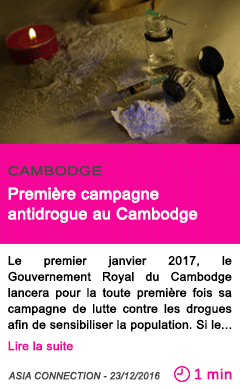 Societe premiere campagne antidrogue au cambodge