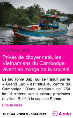 Societe prives de citoyennete les vietnamiens du cambodge vivent en marge de la societe page001
