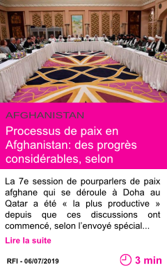 Societe processus de paix en afghanistan des progres considerables selon washington page001