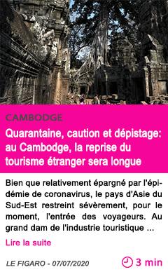 Societe quarantaine caution et depistage au cambodge la reprise du tourisme etranger sera longue
