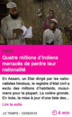 Societe quatre millions d indiens menaces de perdre leur nationalite