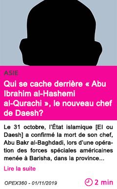 Societe qui se cache derriere abu ibrahim al hashemi al qurachi le nouveau chef de daesh