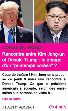 Societe rencontre entre kim jong un et donald trump le mirage d un printemps coreen