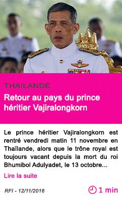 Societe retour au pays du prince heritier vajiralongkorn