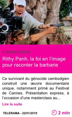 Societe rithy panh la foi en l image pour raconter la barbarie page001