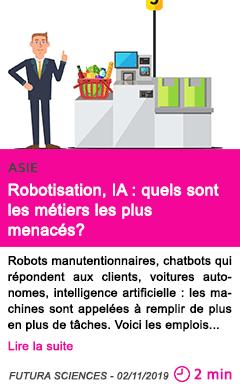 Societe robotisation ia quels sont les metiers les plus menaces