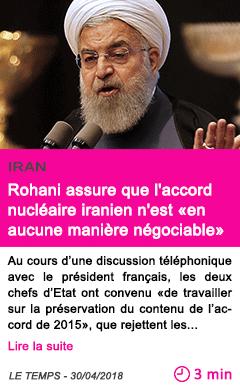 Societe rohani assure que l accord nucleaire iranien n est en aucune maniere negociable